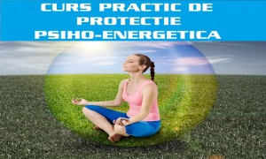CURS-PRACTIC-DE-PROTECTIE-PSIHO-ENERGETICA22337